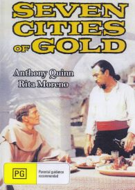 Seven Cities of Gold – Anthony Quinn DVD