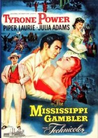 The Mississippi Gambler – Tyrone Power